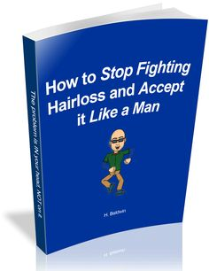 Free e-book on how to deal with hair loss. www.hairlossbaldwin.com  Enjoy!
