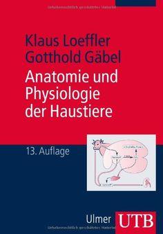 Anatomie und Physiologie der Haustiere von Klaus Loeffler http://www.amazon.de/dp/3825239241/ref=cm_sw_r_pi_dp_rh6-tb0T0WGD9
