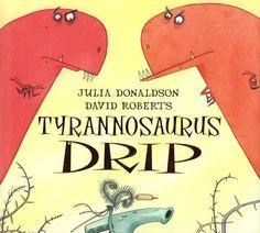 Learning Activities to Accompany Tyrannosaurus Drip Dinosaurs Preschool, Dinosaur Activities, Preschool Activities, Ks1 Classroom, Dinosaur Classroom, Julia Donaldson Books, Dinosaur Projects, Walking With Dinosaurs, Story Sack