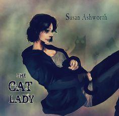 Susan Ashworth... The Cat Lady by jcm2