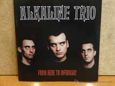 ALKALINE TRIO, FROM HERE TO INFIRMARY. CD / VAGRANT - 2001. 12 TEMAS. CALIDAD LUJO.