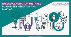 10 Lead generation mistakes businesses need to stop making via @lilachbullock