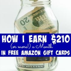 How I Earn $210 (or more!) a Month in FREE Amazon Gift Cards