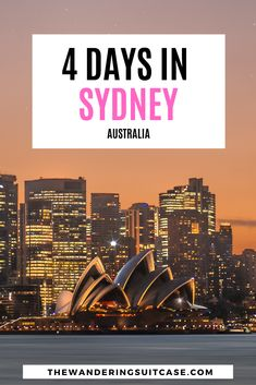 How to spend 4-days in Sydney, Australia | this guide covers things to do in Sydney for all travel styles and suggestions of where to stay in Sydney | 4 day Sydney Itinerary | What to see in Sydney | Things to do in Sydney |  via @wanderingsuitca