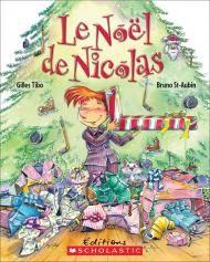 Le Noël de Nicolas by Gilles Tibo, illustrated by Bruno St-Aubin Age: 7+ Noël approche et Nicolas est très impatient! Lui et ses amis ont envoyé leur liste au père Noël. Peu importe le cadeau, il faut que ce soit en rapport avec le hockey!