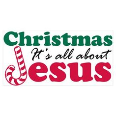 Christmas about Jesus