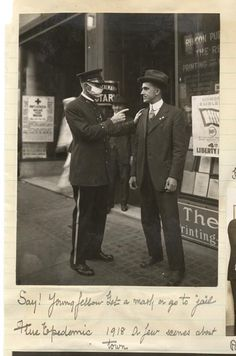 """""""Say! Young fellow. Get a mask or go to jail!"""" Flu epidemic of 1918. From the Hamilton Henry Dobbin collection, 1918."""