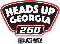 NASCAR XFINITY Series Heads Up Georgia 250 at Atlanta Preview