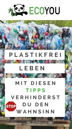 Ein Leben ohne Plastik ist nicht immer einfach. Hier findest du 87 Plastikfrei Leben Tipps für deinen nachhaltigen Alltag. Plastik vermeiden war noch nie so einfach.  Plastik vermeiden mit EcoYou. Klicke jetzt und erfahre mehr.  #plastikfrei #plastikfreileben #zerowaste #müllfrei #unverpackt #nachhaltig