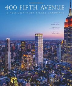 Gwathmey Siegel's buildings represent the pinnacle of late-twentieth and early-twenty-first-century modernist design, and this new volume focuses on a single architectural masterpiece: 400 Fifth Avenue. Mario Buatta, Good Knight, New York Hotels, Penguin Random House, New York Travel, New Words, Luxury Travel, Book Design, Manhattan