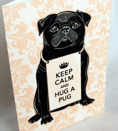Keep Calm Black Pug Greeting Card