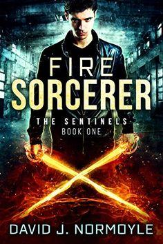 Fire Sorcerer (The Sentinels Book 1) by David J. Normoyle https://www.amazon.com/dp/B01K3BRANA/ref=cm_sw_r_pi_dp_x_OKoHyb71HD6BM