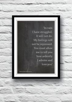 Pride and Prejudice Quote poster by Redpostbox, £8.00...Must have!
