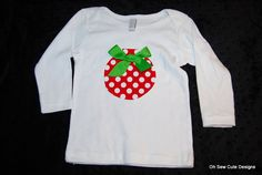 Items similar to Cute Red and White Dot Ornament with Green Bow Applique Onesie or Tee on Etsy Christmas Sewing, Christmas Projects, Christmas Shirts, Christmas Sweaters, Sewing Kids Clothes, Sewing For Kids, Diy Clothes, Christmas Time Is Here, All Things Christmas