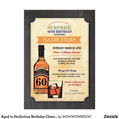Aged to Perfection Birthday Cheers Whisky Invite Rustic Aged to Perfection Invite, Cheers to Years Design. Perfect for any age birthday. Simply change the text to suit your party. Back print included.