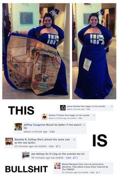 these assbutts! this dress is amazinf and she did a really good job and pulled.- these assbutts! this dress is amazinf and she did a really good job and pulled it of really well and looks amazing! Tardis Dress, Memes, Intersectional Feminism, Faith In Humanity, Good Job, Social Justice, Human Rights, Humor, Doctor Who