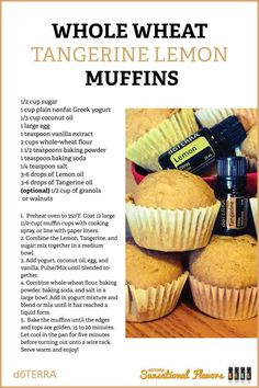 Whole Wheat Lemon Tangerine Muffins http://mydoterra.com/michellhatch