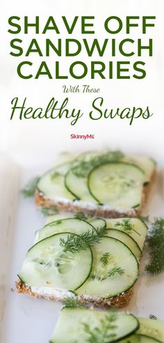 Shave off Sandwich Calories with Healthy Sandwich Swaps! /skinnyms/