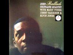 John Coltrane Quartet Ballads full jazz album - YouTube