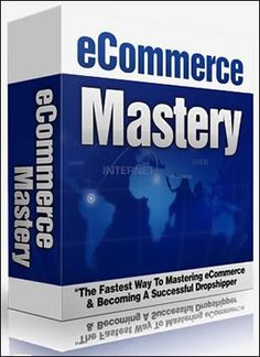 eCommerce Mastery Will Show You How to Make a Killing From Dropshipping and Other Selling Tactics That You Can Get You Up and Running Fast! The Fastest Way To Mastering eCommerce & Becoming A Successful Dropshipper.