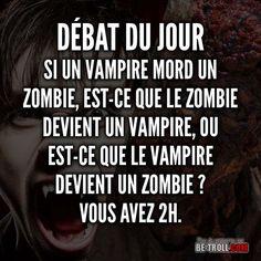 Si un vampire mord un zombie... - Be-troll - vidéos humour, actualité insolite