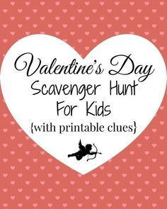 Valentines day scavenger hunt with free printable clues. a Fun family tradition from WunderMom for Valentines day with kids. Valentines day activities day gift boyfriend day gift girl day gift him day gift ideas day gift kids day gift teacher Valentines Day Sayings, Family Valentines Day, Kinder Valentines, Valentines Games, Valentine Gifts For Kids, Valentines Day Activities, Valentines Day Party, Valentine Day Crafts, Happy Valentines Day