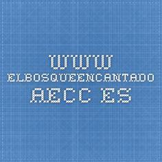 www.elbosqueencantado.aecc.es