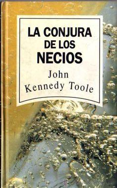 La conjura de los necios John Kennedy Toole