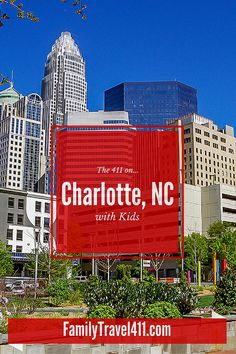 Need an idea (or 4) of what to do with the family in Charlotte, NC? Get the 411 of the city from a local - me!