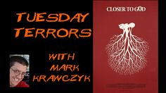 Closer To God Movie Review on Tuesday Terrors