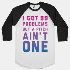 I Got 99 Problems But a Pitch Ain't One #pitcher #baseball #softball