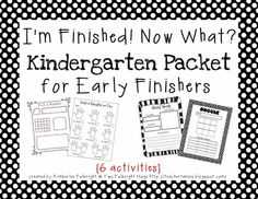 Two Fulbright Hugs ~ Teacher Time Savers: I'm Finished! Now What? Kindergarten Early Finishers Packet