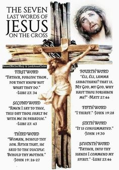 Seven Sayings of Jesus christ Words Of Jesus, God Jesus, Word Of God, Jesus Christ, Bible Prayers, Catholic Prayers, Bible Scriptures, Jesus Copy, Johannes 3