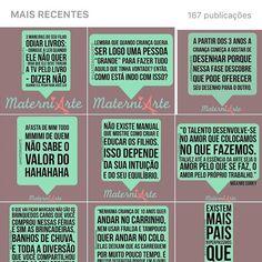 Para quem curte as frases aqui é fácil de achar todas que já publiquei: procure #frasesmaterniarte  #grupomamaesdesp #materniarte