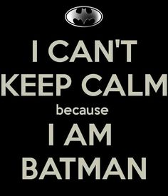 Shhhh!! I'm Batman!