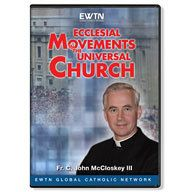 ECCLESIAL MOVEMENTS IN THE UNIVERSAL CHURCH EWTN DVD.  $43.95