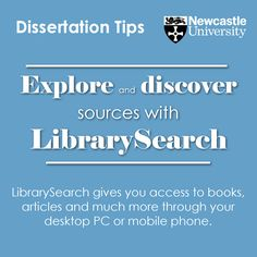 Explore and discover sources with LibrarySearch LibrarySearch gives you access to books, articles and much more through your desktop PC or mobile phone.