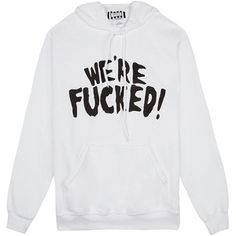United Couture We're F*cked Hoodie