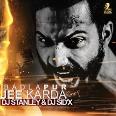 Badlapur - Jee Karda (Remix) - DJ Stanley & DJ Sid'x - http://www.djsmuzik.com/badlapur-jee-karda-remix-dj-stanley-dj-sidx/