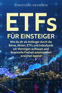 Kindle: ETFs for Beginners: As a beginner through the stock market, equities, ETFs and index funds Stock Market, Reading Online, Kindle, Investing, Ebooks, Marketing, Tricks, Real Estate, Money