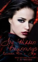 FREE  The Hidden/Beginnings, an ebook by C R Myers at Smashwords Episodes 1 & 2