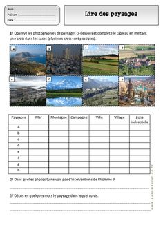 Lire des paysages différents - Paysages – Ce1 – Exercices – Espace temps – Cycle 2 - Pass Education Pass Education, Cycle 3, French Resources, Home Schooling, School Classroom, Continents, Geography, Teacher, Science