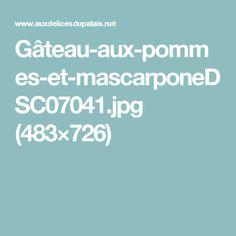 Gâteau-aux-pommes-et-mascarponeDSC07041.jpg (483×726)