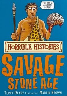 Horrible Histories : Savage Stone Age