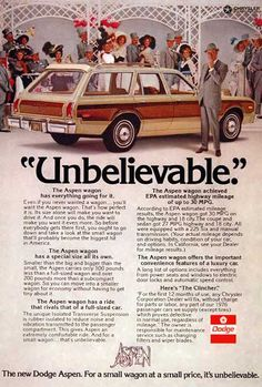 1976 Dodge Aspen Station Wagon original vintage advertisement. The Aspen wagon has everything going for it. The Aspen wagon offers the important convenience features of a luxury car. For a small wagon at a small price, it's unbelievable.
