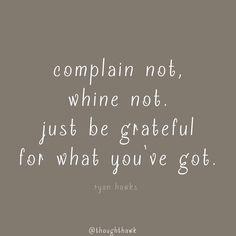 Complain Not