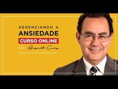 Curso Gerenciando a Ansiedade de Augusto Cury