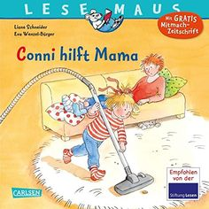 Conni hilft Mama (LESEMAUS Band 52) - EUR 2.99-EUR 3.99 - 46 von 5 Sternen - Top-1000 Mama Bücher - Buch Tipps Reading Strategies, Reading Lists, Schneider, Classic Books, Handmade Crafts, Book Quotes, Book Worms, Book Lovers, Band