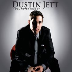Dustin Jett - Hell Never Give Up