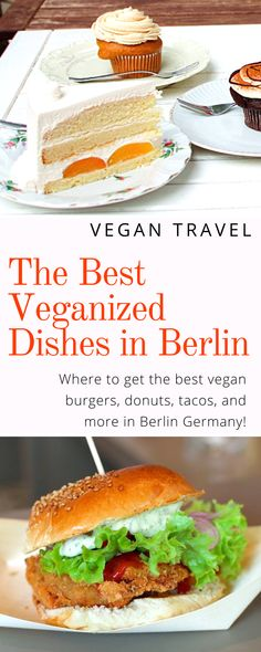 Vegan Guide to Berlin: Where to go for the best veganized burgers, tacos, donuts, and more in Berlin Germany. Click here to discover the best vegan food to eat on your trip to Berlin. #foodietravel